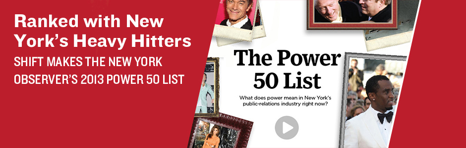 New York Observer The Power 50 List - SHIFT Communications