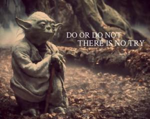 Heed Master Yoda's words