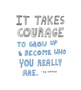 Courage_growing up