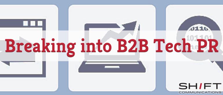 Breaking into B2B Tech PR