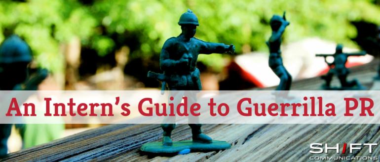 An Intern's Guide to Guerilla PR (1)