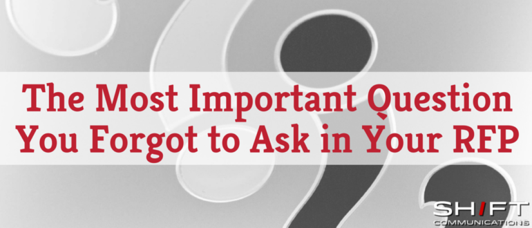 The Most Important Question You Forgot to Ask in Your RFP