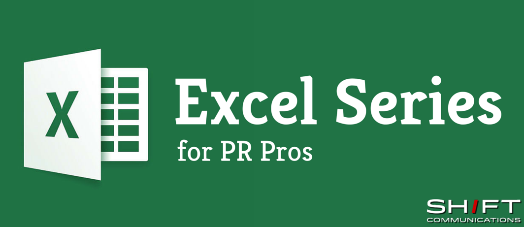 Excel Series for PR Pros