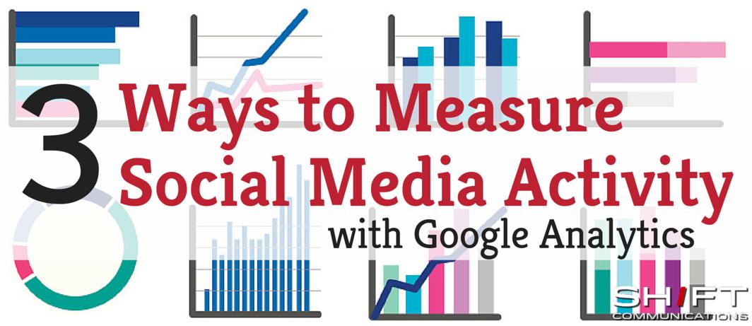 Measure Social Media Google Analytics