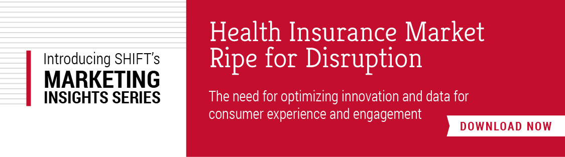 Download our new whitepaper, HEALTH INSURANCE MARKET RIPE FOR DISRUPTION