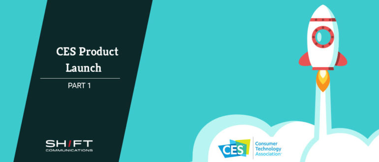 Launch a new product CES part 1