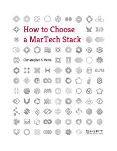 How to Choose a MarTech Stack