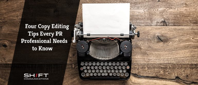 Four Copy Editing Tips Every PR Professional Needs to Know-min